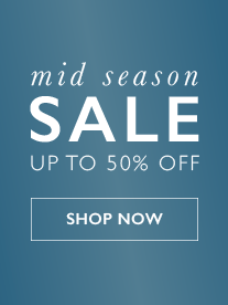 Mid Season Sale - Save Up To 50 Percent